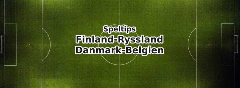 speltips ryssland-finland danmark-belgien